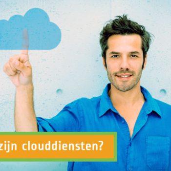 Wat zijn clouddiensten?